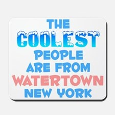 Coolest: Watertown, NY Mousepad