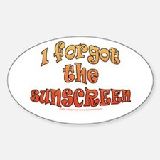 funny sun burn joke Oval Decal