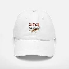 BITCH Baseball Baseball Cap