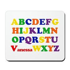 Vanessa - Alphabet Mousepad