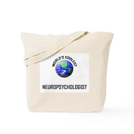 World's Coolest NEUROPSYCHOLOGIST Tote Bag