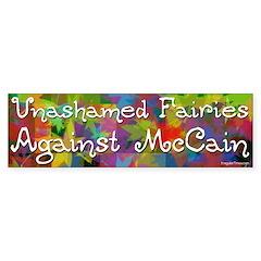 Unashamed Fairies Against McCain bumper sticker
