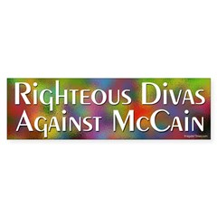 Righteous Divas Against McCain bumper sticker
