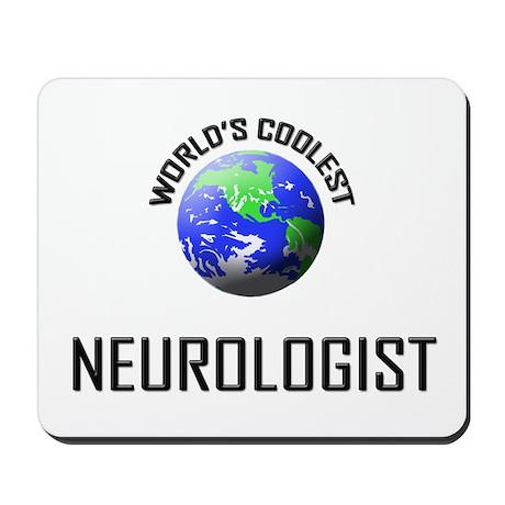 World's Coolest NEUROLOGIST Mousepad