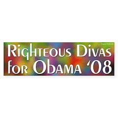 Righteous Divas for Obama '08 bumper sticker