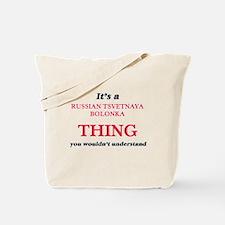 It's a Russian Tsvetnaya Bolonka thin Tote Bag