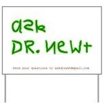 Ask Dr. Newt Yard Sign