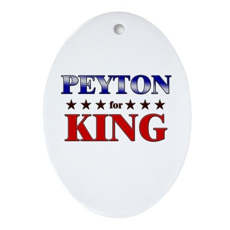 PEYTON for king Oval Ornament