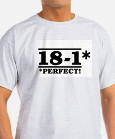 18-1 Perfect! T-Shirt