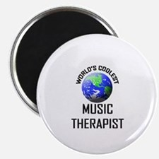 World's Coolest MUSIC THERAPIST Magnet