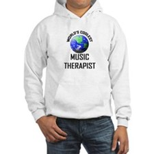 World's Coolest MUSIC THERAPIST Hoodie