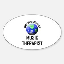 World's Coolest MUSIC THERAPIST Oval Decal