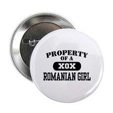 """Property of a Romanian Girl 2.25"""" Button"""