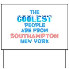 Coolest: Southampton, NY Yard Sign