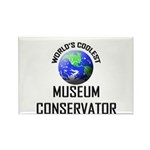 World's Coolest MUSEUM CONSERVATOR Rectangle Magne