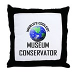 World's Coolest MUSEUM CONSERVATOR Throw Pillow