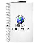 World's Coolest MUSEUM CONSERVATOR Journal