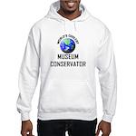 World's Coolest MUSEUM CONSERVATOR Hooded Sweatshi