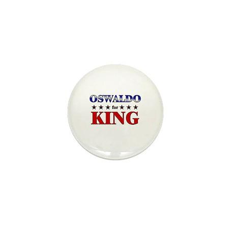OSWALDO for king Mini Button (10 pack)