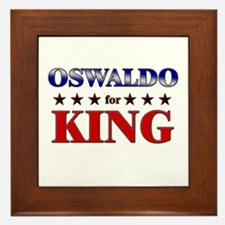 OSWALDO for king Framed Tile