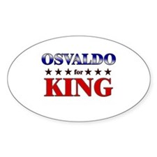 OSVALDO for king Oval Decal