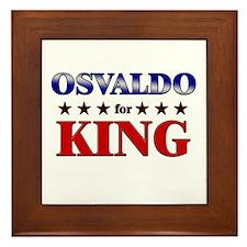 OSVALDO for king Framed Tile