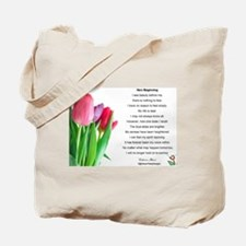 New Beginning Poem Tote Bag