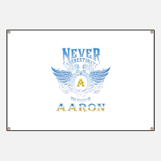 Never underestimate the power of aaron Banner