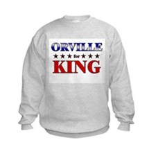 ORVILLE for king Sweatshirt