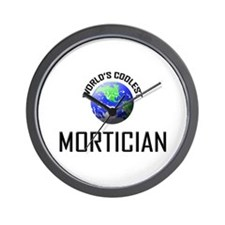 World's Coolest MORTICIAN Wall Clock