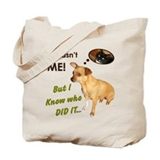 Funny Chihuahua Tote Bag It wasn't me
