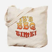 It's BBQ Time Tote Bag