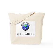 World's Coolest MOLE CATCHER Tote Bag