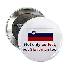 "Perfect Slovenian 2.25"" Button"