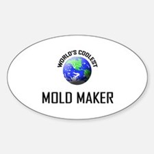 World's Coolest MOLD MAKER Oval Decal