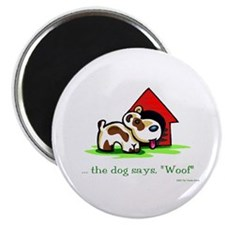 """""""Woof"""" Says The Dog Magnet"""