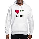 LOVE MY CRIB Hooded Sweatshirt