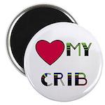 LOVE MY CRIB Magnet