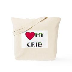 LOVE MY CRIB Tote Bag