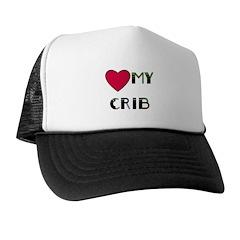 LOVE MY CRIB Trucker Hat