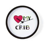 LOVE MY CRIB Wall Clock