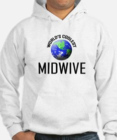 World's Coolest MIDWIVE Hoodie