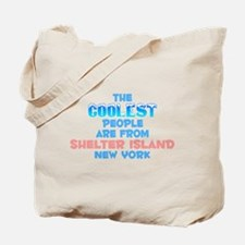 Coolest: Shelter Island, NY Tote Bag