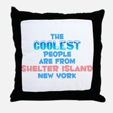 Coolest: Shelter Island, NY Throw Pillow