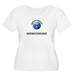 World's Coolest MICROMETEOROLOGIST T-Shirt