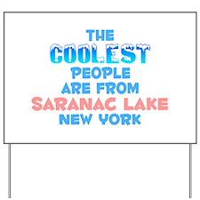 Coolest: Saranac Lake, NY Yard Sign