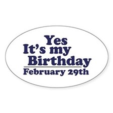 February 29th Birthday Oval Decal
