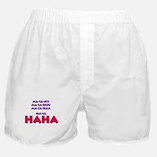 Numa Numa- Ma-ia-HAHA Boxer Shorts