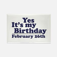 February 26th Birthday Rectangle Magnet