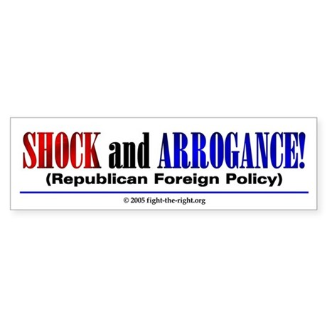 Shock and Arrogance (bumper sticker)